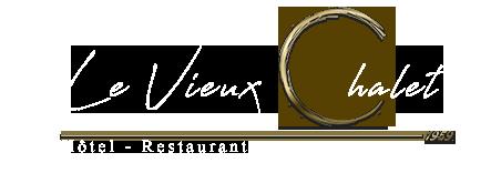 Le Vieux Chalet - Hôtel Restaurants